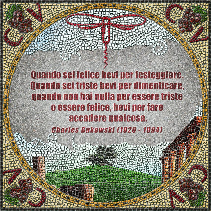 citazioni mosaico Bukowski