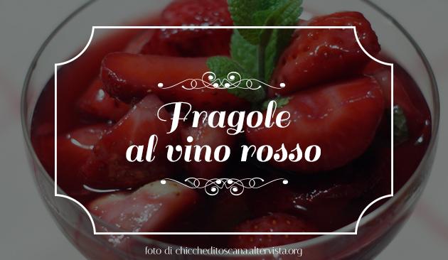 fragole la vino rosso