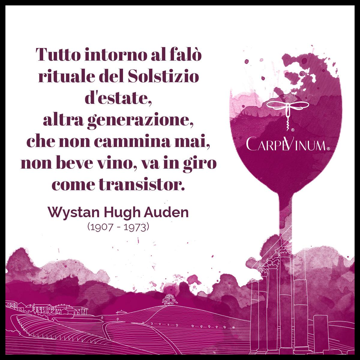 citazione Wystan Hugh Auden - Tutto intorno al falò rituale del Solstizio d'estate